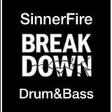 SinnerFire - Break Down Mix - Drum & Bass - July 2018