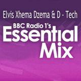 BBC Radio 1 Special Essential Mix - Elvis Xhema & D - Tech