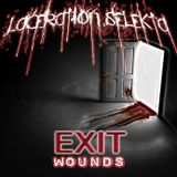 Laceration Selekta - Exit Wounds