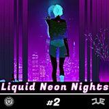 Liquid Neon Nights #2