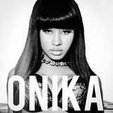 Nicki Minaj - Onika