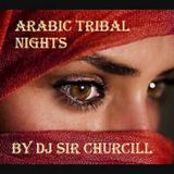 Arabic Tribal Nights by Sir
