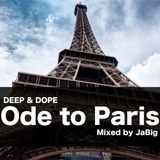 Ode to Paris Deep House Mix by JaBig