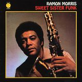 "Ramon Morris - ""Lord Sideways"" - Sweet Sister Funk LP (1974)"