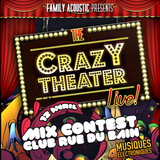 The Crazy Theater Mix Contest