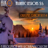 AIKO & GMC present Atlantic Sessions 26 Christmas Edition 2014