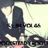 S & JM Vol 46 Rocksteady Roots selecta by DJ Edward Lancheister