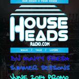 Minty Fresh Summer Sessions www.househeadsradio.com June 2014 Promo