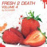 2009_DJ Kasir - Fresh 2 Death vol. 4