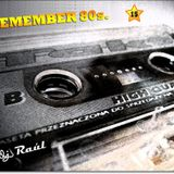 DJ Raul - Remember 80`s 15