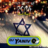 Dj Yaniv O - The Best Of 2014 Vol.2 (Israeli  Hits)