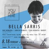 20170511 YOUAREHERE feat.BELLA SARRIS@ALZAR OSAKA  mixed by JUNICHI KUWATA