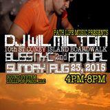 DJ Wil  Milton LIVE @ Coney Island 10th Street Boardlwak 8.23.15 Part 1