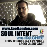 DJ CHEF & SOUL INTENT-KOOL LONDON 28-05-15