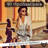 Let's MIRMIX Vol.2 - From Latino to Balkano