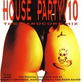 Turn Up The Bass House Party 10