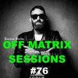 Reverse Stereo presents OFF MATRIX SESSIONS #76 [World is my guru]