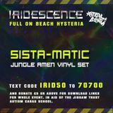 SISTA-MATIC -  live @ Iridescence #3 Full On Beach Hysteria
