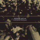 Gizehcast #5
