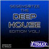 Gegens@tze the Deep House Edition Vol.1