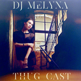 THUG CAST 140 (NEW SCHOOL HIP HOP)