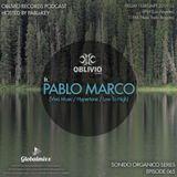 Sonido Organico Series Epi. 065 ft. Pablo Marco [Viva-Hypertone] Hostedby PABLoKEY