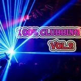 100% CluBBing Music VoL.2