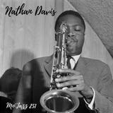 Mo'Jazz 251: Nathan Davis Special