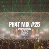 PH4T MIX #25 (170BPM EDITION)