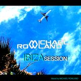 MICHAEL ROWLAND Ibiza Session (Mix)