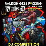 Raleigh Gets F*cking Weird
