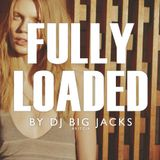 DJ BIG JACKS - Fully Loaded