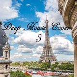 Deep House Cover Vol.3 by Salvo Migliorini