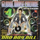 Bad Boy Bill - Global House Culture Volume 4