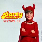 Party Monster, A Halloween Event - Mixtape #2