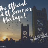 THE OFFICIAL END OF SUMMER MIXTAPE PRESENTED BY GATHER