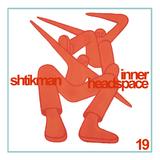 Shtikman - Inner Headspace #19