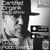Certified Organik Radio Show 2