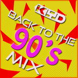 Back to the 90's mix - with Kyd
