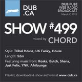 DUB:fuse Show #499 (March 9, 2013)