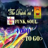 FUNK, SOUL, FOOD TO GO