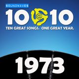 Soundwaves 10@10 #229: 1973