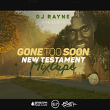 GONE TOO SOON MIXTAPE
