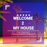 PETER BROWN_WELCOME 2 MY HOUSE #60 (April 2018)