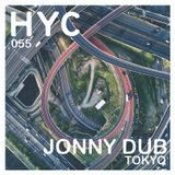 HYC 055 - Jonny Dub (Tokyo)