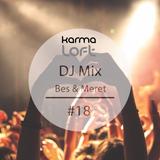 Karmaloft DJ Mix #18 (mixed by Bes & Meret)