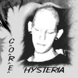 Core - Hysteria2005