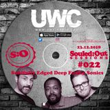 SOULED:OUT SESSIONS #022 - UWC Radio - Conscious Sounds - Xmas Show