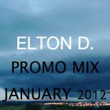 Elton D. - Promo Mix January 2012
