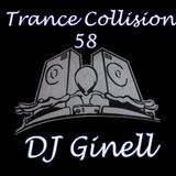 Trance Collision Session 58 Mixed by DJ Ginell
